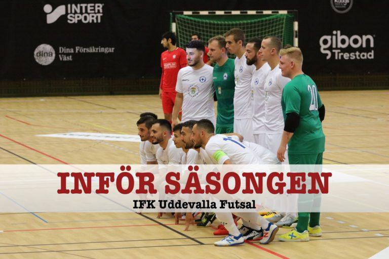 INFÖR SÄSONGEN: IFK Uddevalla Futsal – ett jagat lag med siktet inställt på ett nytt guld