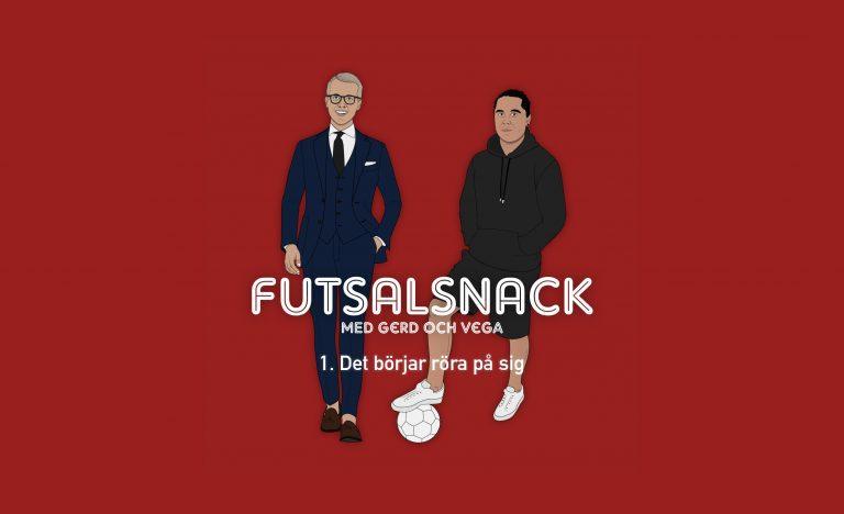 PREMIÄR: Futsalsnack med Gerd och Vega – avsnitt 1